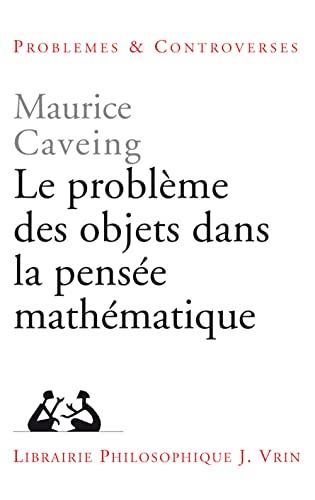 9782711616282: Le problème des objets dans la pensée mathématique