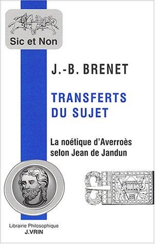 9782711616534: Transferts du sujet : La noétique d'Averroès selon Jean de Jandun
