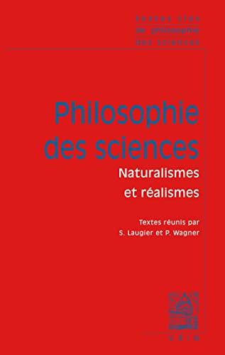 Philosophie des sciences tome 2 naturalisme et realisme: Laugier, Sandra