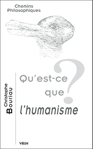 9782711616923: Qu'est-ce que l'humanisme?