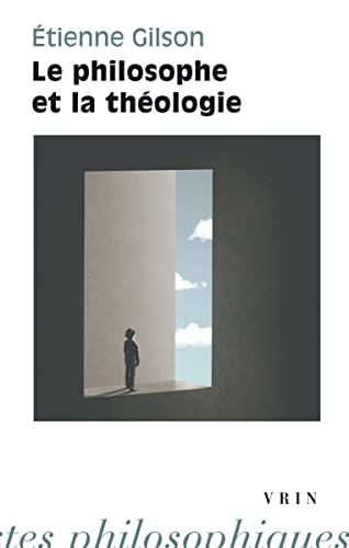 9782711617418: Le Philosophe Et La Theologie. (Bibliotheque D'Histoire de la Philosophie) (French Edition)