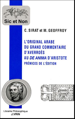 9782711617494: L'Original Arabe Du Grand Commentaire D'Averroes Au de Anima D'Aristote: Premices de L'Edition (Sic et Non)