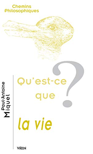 9782711617807: Qu'est-Ce La Vie? (Chemins Philosophiques) (French Edition)