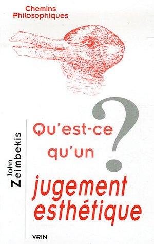 Qu'est ce qu'un jugement esthetique: Zeimbekis, John