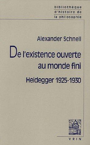 9782711617920: De l'existence ouverte au monde fini : Heidegger 1925-1930