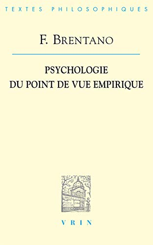 Psychologie du point de vue empirique: Brentano Franz