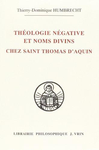 9782711618170: Theologie Negative Et Nom Divins Chez Saint Thomas D'aquin