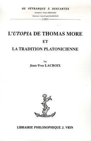 L'Utopia de Thomas More et la tradition platonicienne: Lacroix, Jean Yves