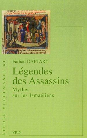 9782711618620: Legende Des Assassins: Mythe Sur Les Ismaeliens (Etudes Musulmanes) (French Edition)