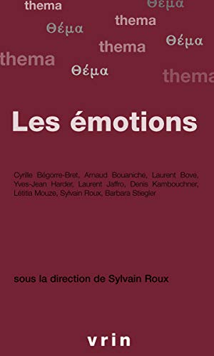 9782711618798: Les Emotions (Thema) (French Edition)