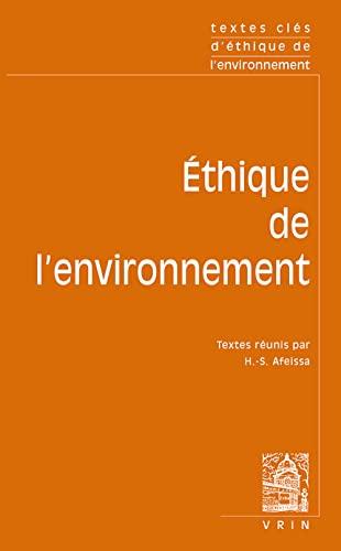 9782711619436: Textes Cles D'ethique Environnementale (French Edition)
