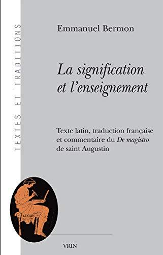 Signification et l'enseignement (La): Bermon, Emmanuel