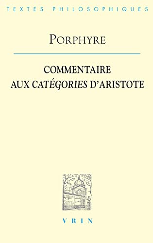 9782711619948: Commentaire aux categories d'Aristote, Edition critique