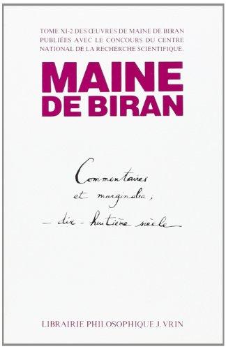 Oeuvres completes Volume 11 2 Commentaires et marginalia: Maine de Biran