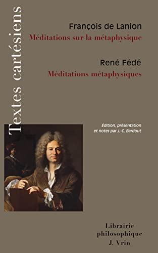9782711620869: Meditations Metaphysiques Meditations Sur La Metaphysique (Textes Cartesiens En Langue Francaise)