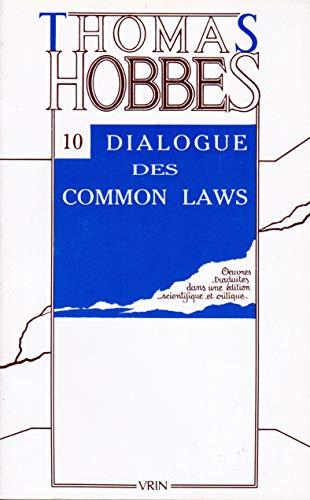 9782711621224: Oeuvres, tome 10 : Dialogue entre un philosophe et un légiste des Common-Laws d'Angleterre