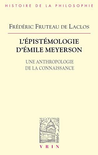 9782711621859: L'�pist�mologie d'Emile Meyerson. Une anthropologie de la connaissance