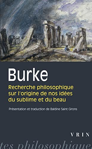 9782711621989: Recherches philosophiques sur l'origine de nos idées du sublime et du beau