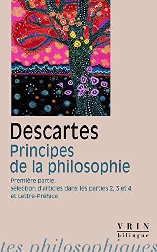 9782711622313: Principes de la philosophie. Première Partie; sélection d'articles des parties 2,3 et 4; Lettre-Préface