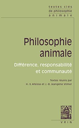9782711622535: Philosophie animale: Différence, responsabilité et communauté
