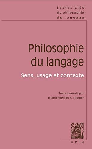 9782711622559: Textes clés de philosophie du langage. Vol II: sens, usage et contextes