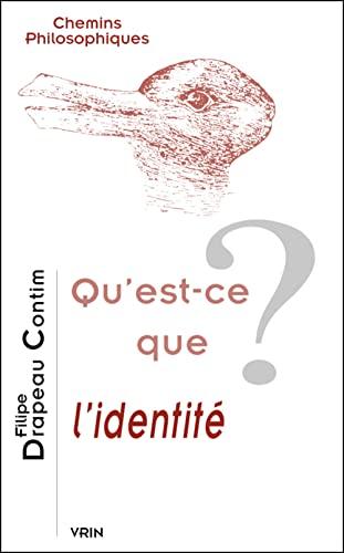 9782711622566: Qu'est-ce Que L'identite? (Chemins philosophiques)