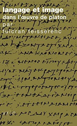 9782711622627: Langage et image dans l'oeuvre de Platon