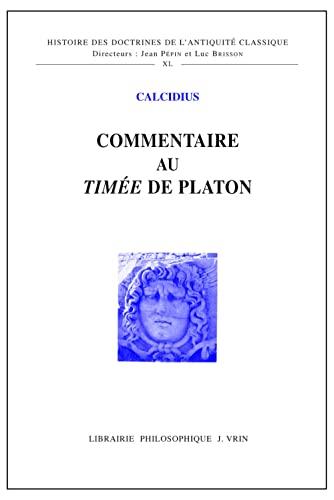 9782711622641: Commentaire au Timée de Platon (Histoire Des Doctrines De L'antiquite Classique) (French Edition)