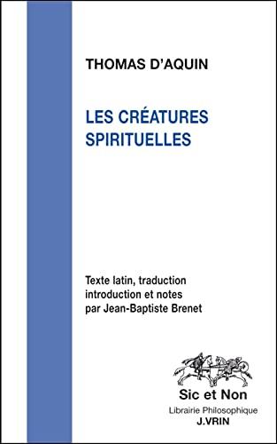9782711622665: Les créatures spirituelles