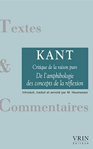 9782711622771: De l'amphibologie des concepts de la réflexion (Critique de la raison pure) (Textes Et Commentaires) (French Edition)