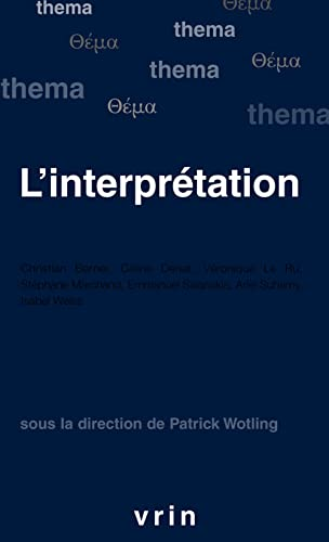 L'interpretation: Wotling Patrick