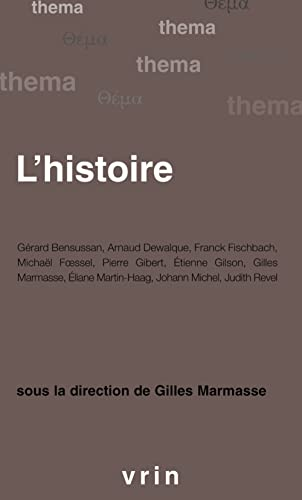 L'histoire (Thema) (French Edition): Marmasse, Gilles