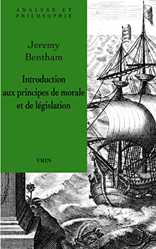 9782711623242: Introduction Aux Principes de Morale Et de Legislation (Analyse et philosophie)
