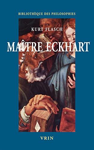 Maitre Eckart Philosophie du christianisme: Flasch, Kurt