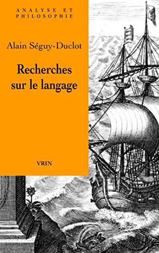9782711623488: Recherches sur le langage (Analyse Et Philosophie) (French Edition)