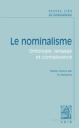 Textes clés du nominalisme. Ontologie, langage, connaissance