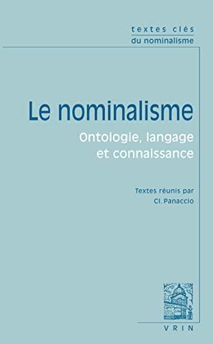 9782711623785: Textes clés du nominalisme: Ontologie, langage, connaissance (Textes Cles) (French Edition)