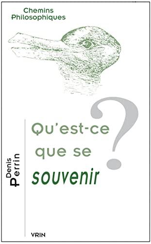 9782711623853: Qu'est-ce que se souvenir? (Chemins Philosophiques) (French Edition)
