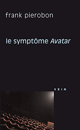 Symptome Avatar (Le): Pierobon, Frank