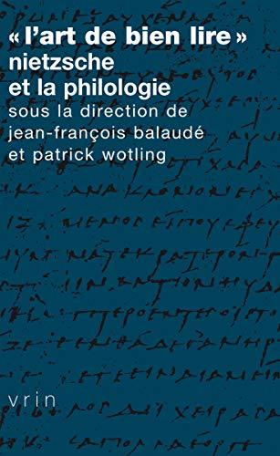 9782711624379: « L'art de bien lire »: Nietzsche et la philologie (Tradition De La Pensée Classique) (French Edition)