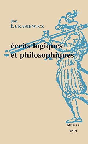 Écrits logiques et philosophiques (Mathesis) (French Edition): Lukasiewicz, Jan; Richard,