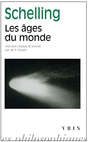 9782711624584: Les Ages Du Monde (1815) (Bibliothèque des Textes Philosophiques)
