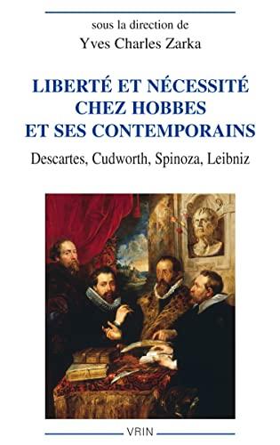 Liberté et nécessité chez Hobbes et ses
