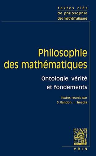 Textes clés de philosophie des mathématiques, Volume