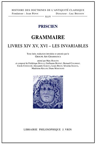 9782711625000: Grammaire : Livres XIV-XV-XVI, les invariables