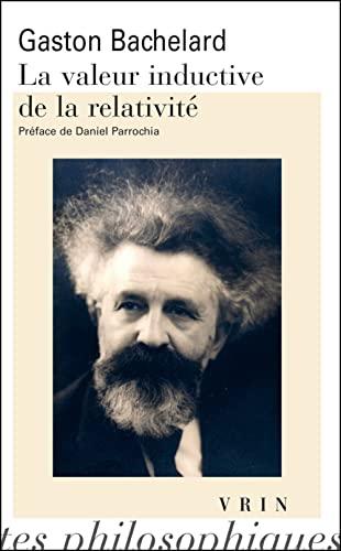 9782711625574: La Valeur Inductive De La Relativite