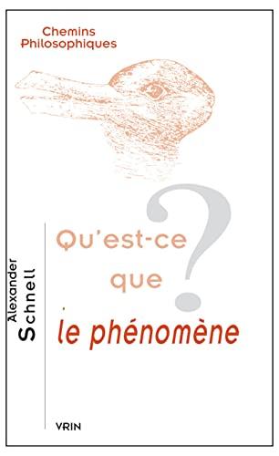 9782711625611: Qu'est-ce que le phénomène?