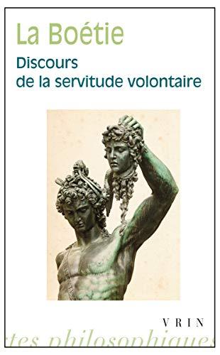 Discours de la servitude volontaire: La Boetie Etienne de