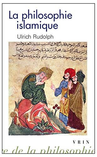 9782711625932: La philosophie islamique : Des commencements � nos jours (Biblioth�que d'histoire de la philosophie)