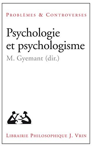 9782711625994: Psychologie et psychologisme